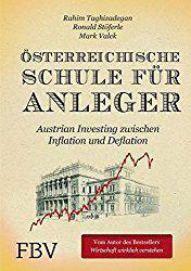Österreichische Schule für Anleger – Austrian Investing zwischen Inflation und Deflation